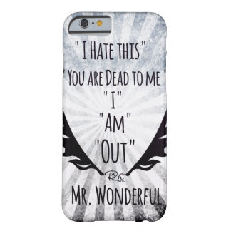 RightOn Mr. Wonderful Barely There iPhone 6 Case