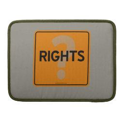 RIGHTS? MacBook PRO SLEEVE