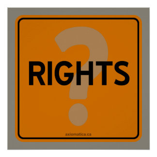 RIGHTS? POSTER
