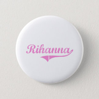 Rihanna Classic Style Name Button
