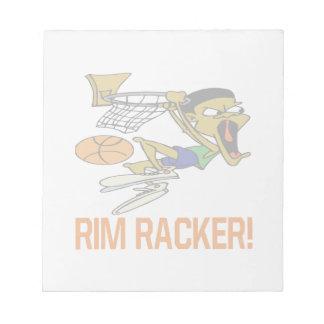 Rim Racker Scratch Pad