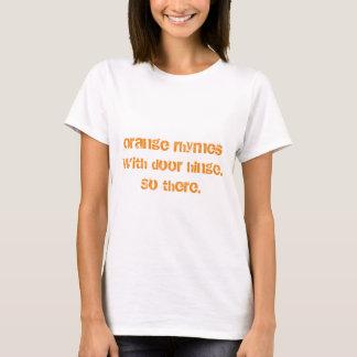 """""""rimas anaranjadas con el camisetas de la bisagra"""