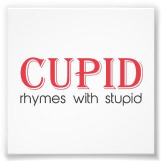 Rimas del Cupid con estúpido Impresion Fotografica