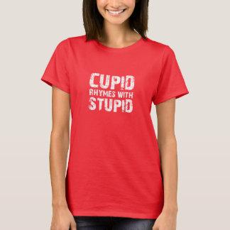 Rimas del Cupid con estúpido Playera