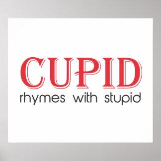 Rimas del Cupid con estúpido Póster