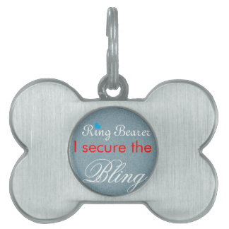 Ring Bearer I secure the Bling Pet Tag