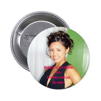ring dance 2, Brianna JustineforHomecomingQueen Pinback Button