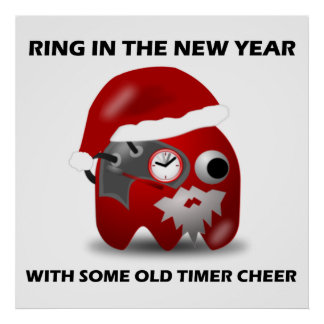 Ring In The New Year With Some Old Timer Cheer Print