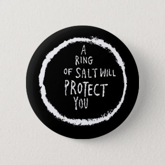 Ring Of Salt Will Protect You! Button