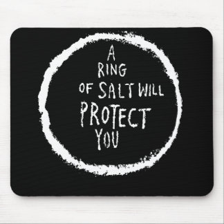 Ring Of Salt Will Protect You! Mouse Pads