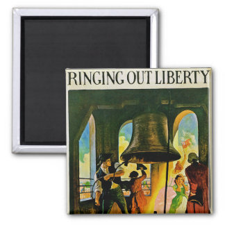 Ring Out Liberty 2 Inch Square Magnet