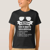 Ring Security Funny Proposal T-Shirt