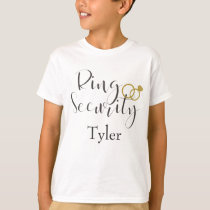 Ring Security Ring Bearer Personalize T-Shirt