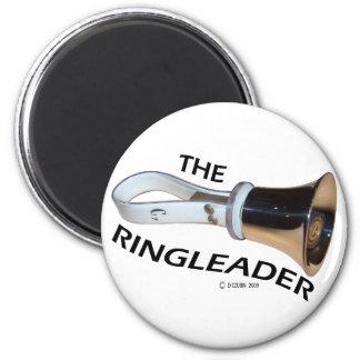 Ringleader Fridge Magnet