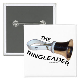 Ringleader Pinback Button