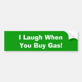 ¡Río cuando usted compra gas Etiqueta De Parachoque