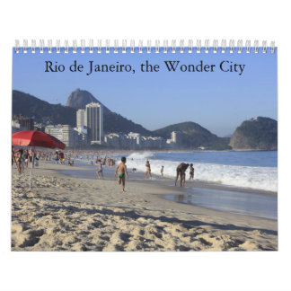 Rio de Janeiro, the Wonder City in pictures Wall Calendar