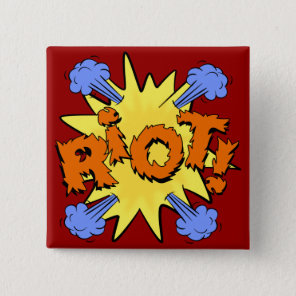 Riot Pinback Button
