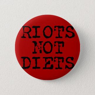 Riots Not Diets Button
