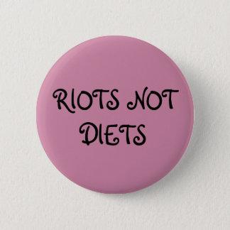 Riots not Diets Feminist Button