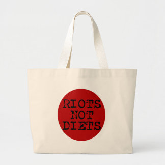 Riots Not Diets Large Tote Bag