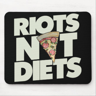 riots not diets mouse pad