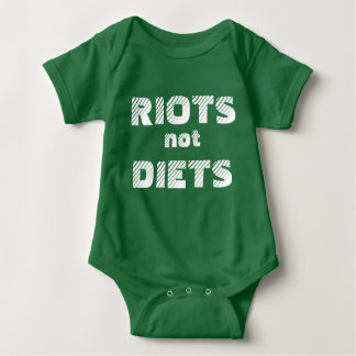 RIOTS NOT DIETS onesy T-shirt