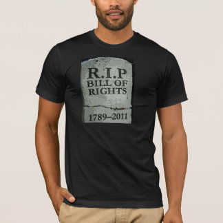 RIP BILL OF RIGHTS T-Shirt