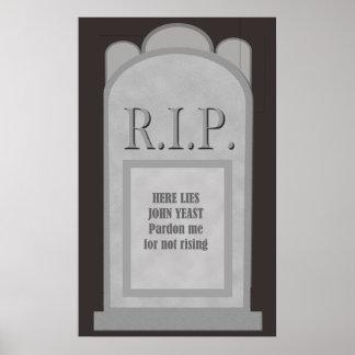 RIP Halloween Here Lies J. Yeast Tombstone Poster