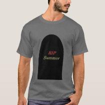 RIP Summer T-Shirt