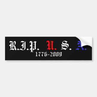RIP USA, 1776-2009 BUMPER STICKER
