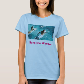 ripcurl_banner3, Save the Wave... T-Shirt