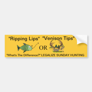 """Ripping Lips"" OR ""Venison Tips"" Bumper Sticker"