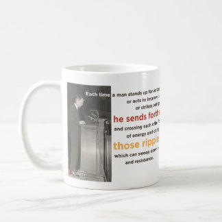 """Ripple of Hope"" Robert F. Kennedy Mug"