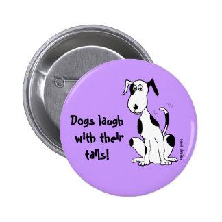 ¡Risa de los perros con sus colas! … botón Pin