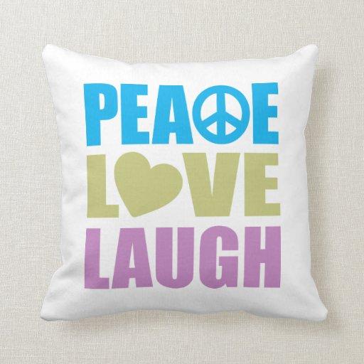 Risa del amor de la paz cojín