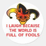 Risa del bufón I porque el mundo es lleno de Pegatinas Redondas