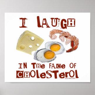 Risa del colesterol póster