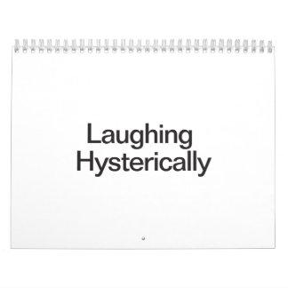 Risa histérico calendario