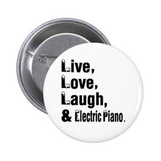 Risa viva del amor y piano eléctrico pin redondo 5 cm