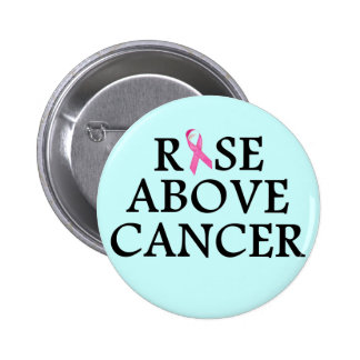 Rise Above Cancer Button