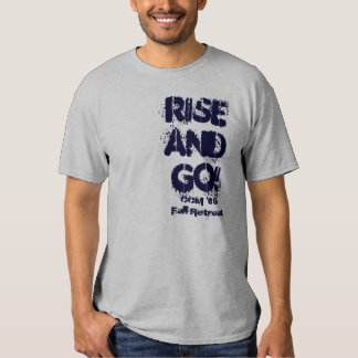Rise and Go! Fall Retreat T Shirt