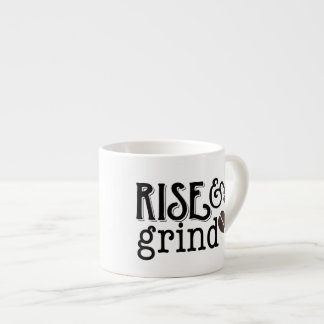 Rise and Grind Coffee Lovers Espresso Cup