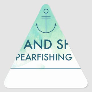 Rise and Shine It's Spearfishing Time Triangle Sticker