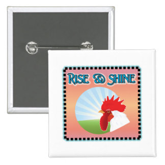 Rise and Shine Rooster Pinback Button