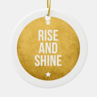 Rise and shine text design, word art ceramic ornament