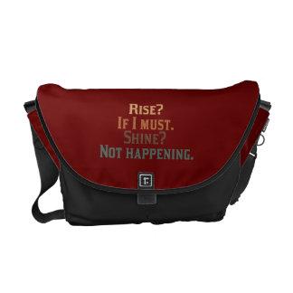Rise and Shine? Umm..No. Messenger Bag