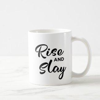Rise and Slay Mug