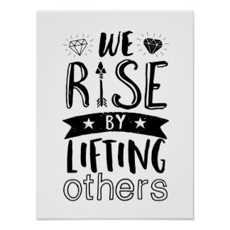 Rise By Lifting Others Motivational Quote Poster