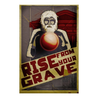 Rise From Your Grave Print